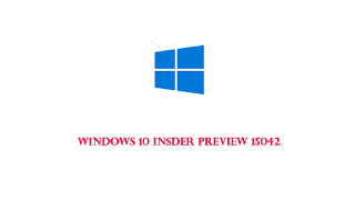 Windows 10 insider preview 15042 iso files download - Here is how you can download windows insider preview build 15042 ISO