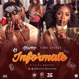 DJ Kaywise (Dj Ky) Ft. Tiwa Savage - informate