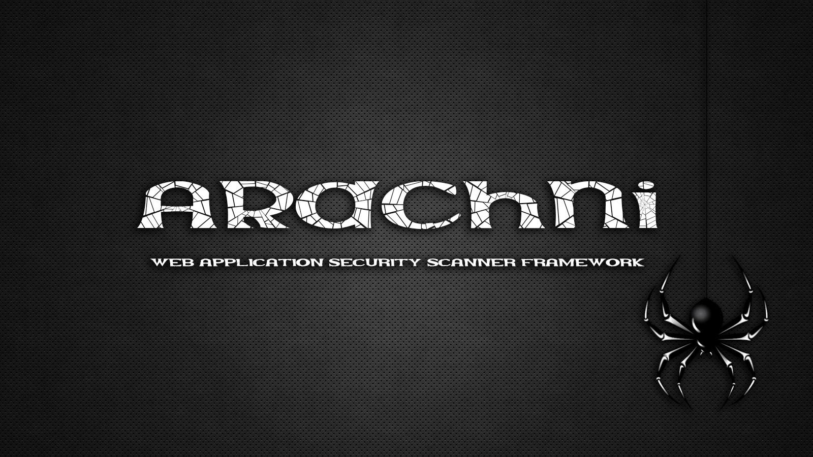 Arachni - Web Application Security Scanner Framework