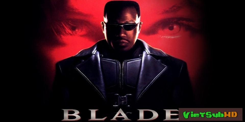 Phim Săn Quỷ VietSub HD | Blade 1998
