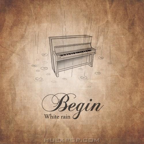 White Rain – Begin