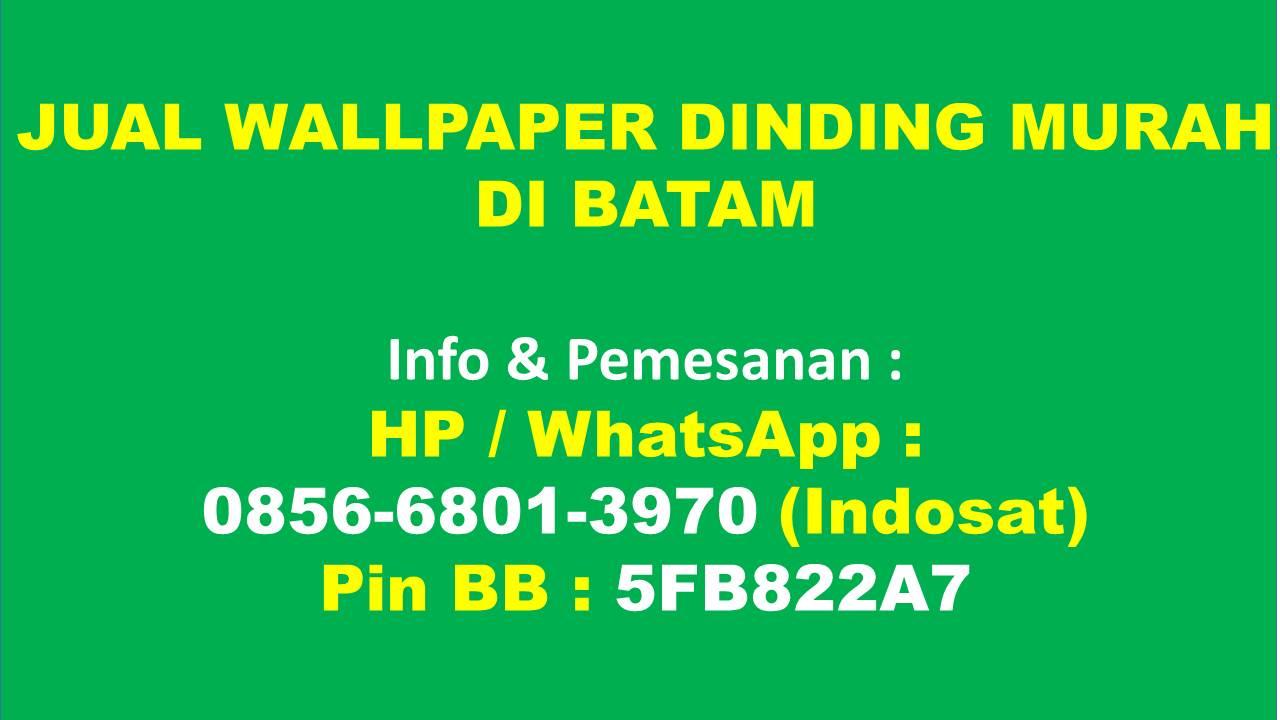 0856 6801 3970 Indosat Jual Wallpaper Dinding Batam 0856 6801
