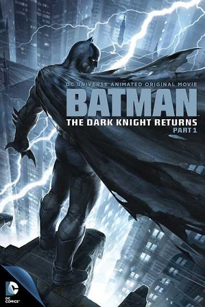 Download Batman The Dark Knight Returns Part 1 (2012) 550Mb Full Hindi Dual Audio Movie Download 720p Bluray Free Watch Online Full Movie Download Worldfree4u 9xmoives