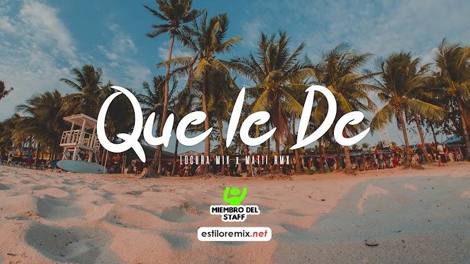 Nicky Jam - Que le De (Locura Mix ft. Matii Rmx)