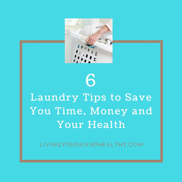 Laundry Tips to Save Time, Money and Your Health