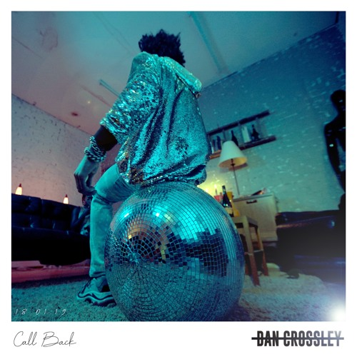 Dan Crossley Unveils New Single 'Call Back'