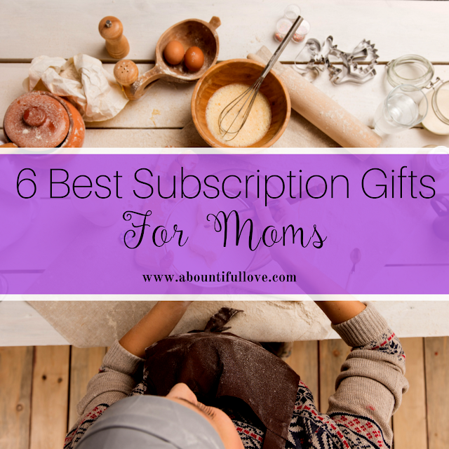 6 Best Subscription Gifts For Moms