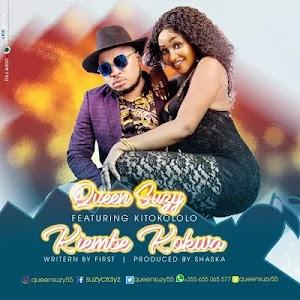 Download Audio   Queen Suzy ft Kitokololo - Kiembe Kokwa