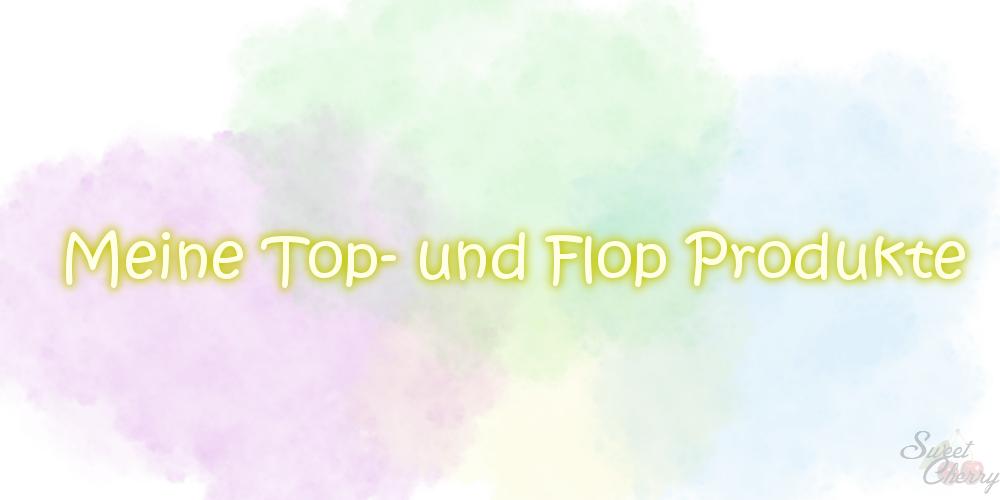 Aufgebraucht #16 | Meine Top- und Flop-Produkte im März