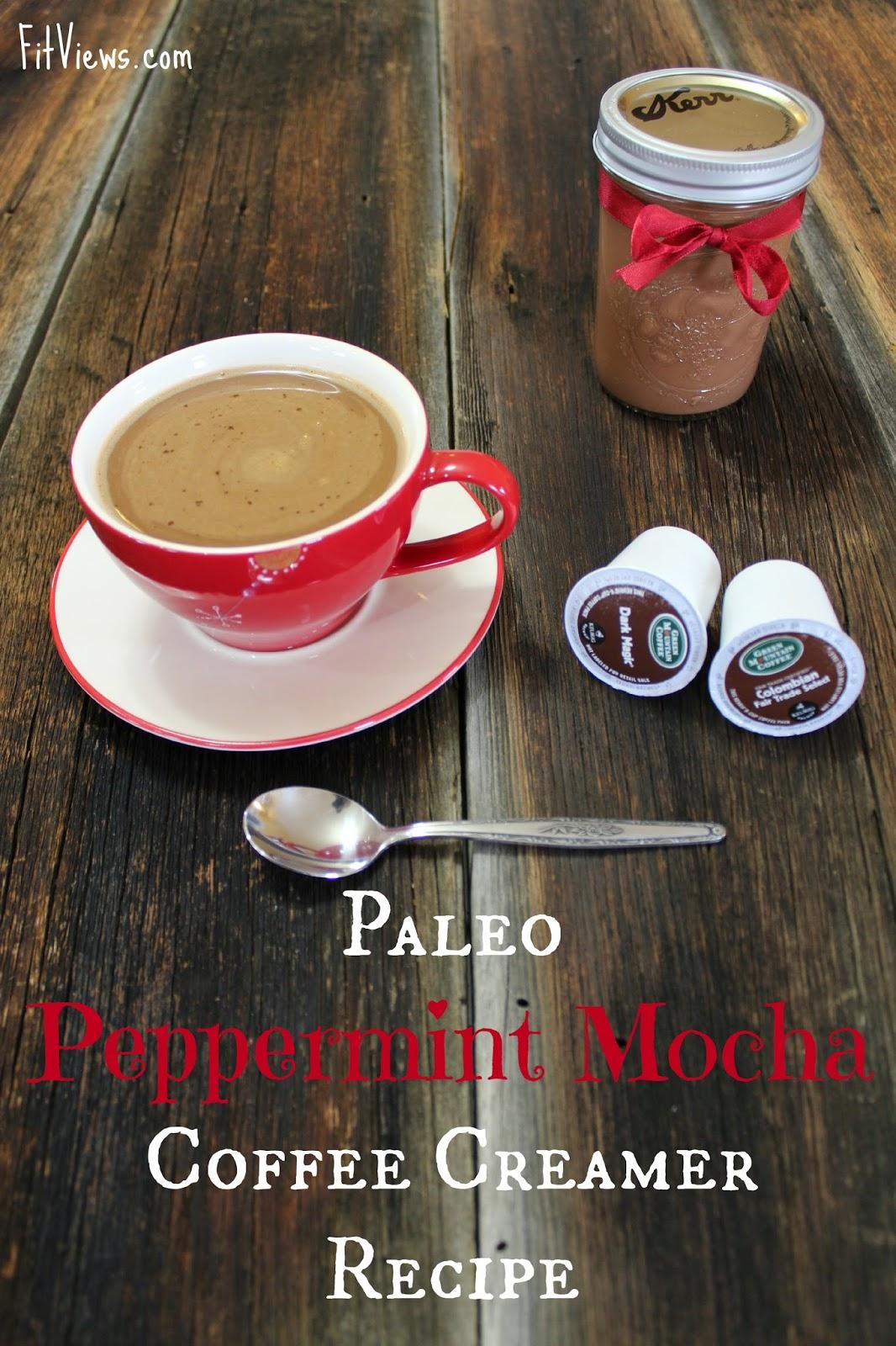 FitViews Paleo Peppermint Mocha Coffee Creamer Recipe