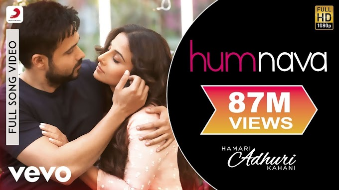 Download Humnava - Hamari Adhuri Kahani Full HD Video