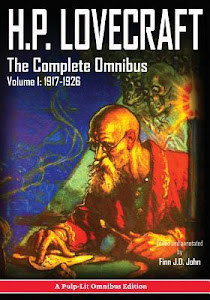 H.P. Lovecraft, the Complete Omnibus Collection, Volume I: 1917-1926 by H.P. Lovecraft, Finn J.D. John
