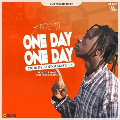 2Teeth__One Day One Day(Produced By Sound Masters)Oilcitymusic.com