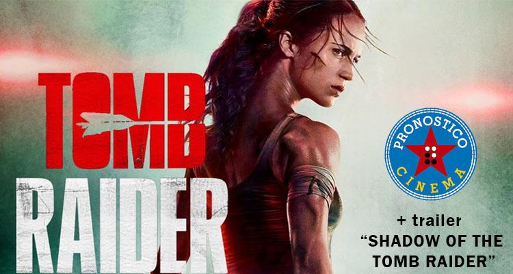 Tomb Raider 2018 llega a 'Pronóstico Cinematográfico'