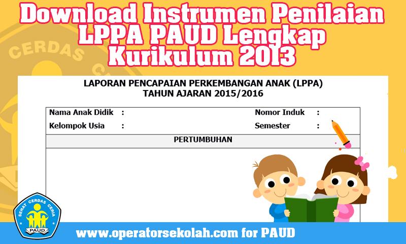 Download Instrumen Penilaian LPPA PAUD Lengkap Kurikulum 2013