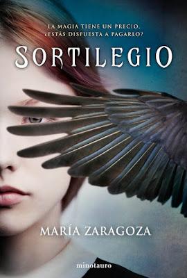 SORTILEGIO. María Zaragoza (Minotauro - 20 Junio 2017) NOVELA FANTASIA | PORTADA LIBRO