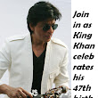 Best Article Directory: Join in as King Khan celebrates his 47th birthday