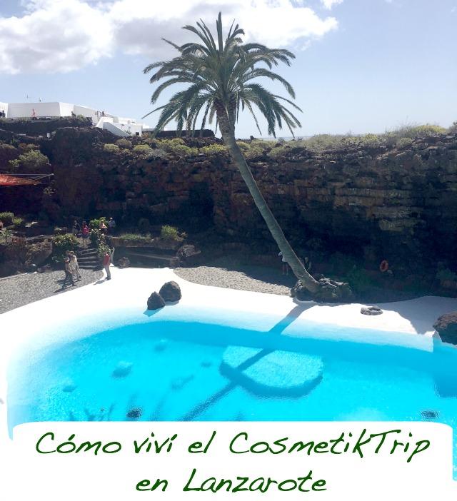 cosmetiktrip7_obeblog_cact_lanzarote_los_jameos_del_agua