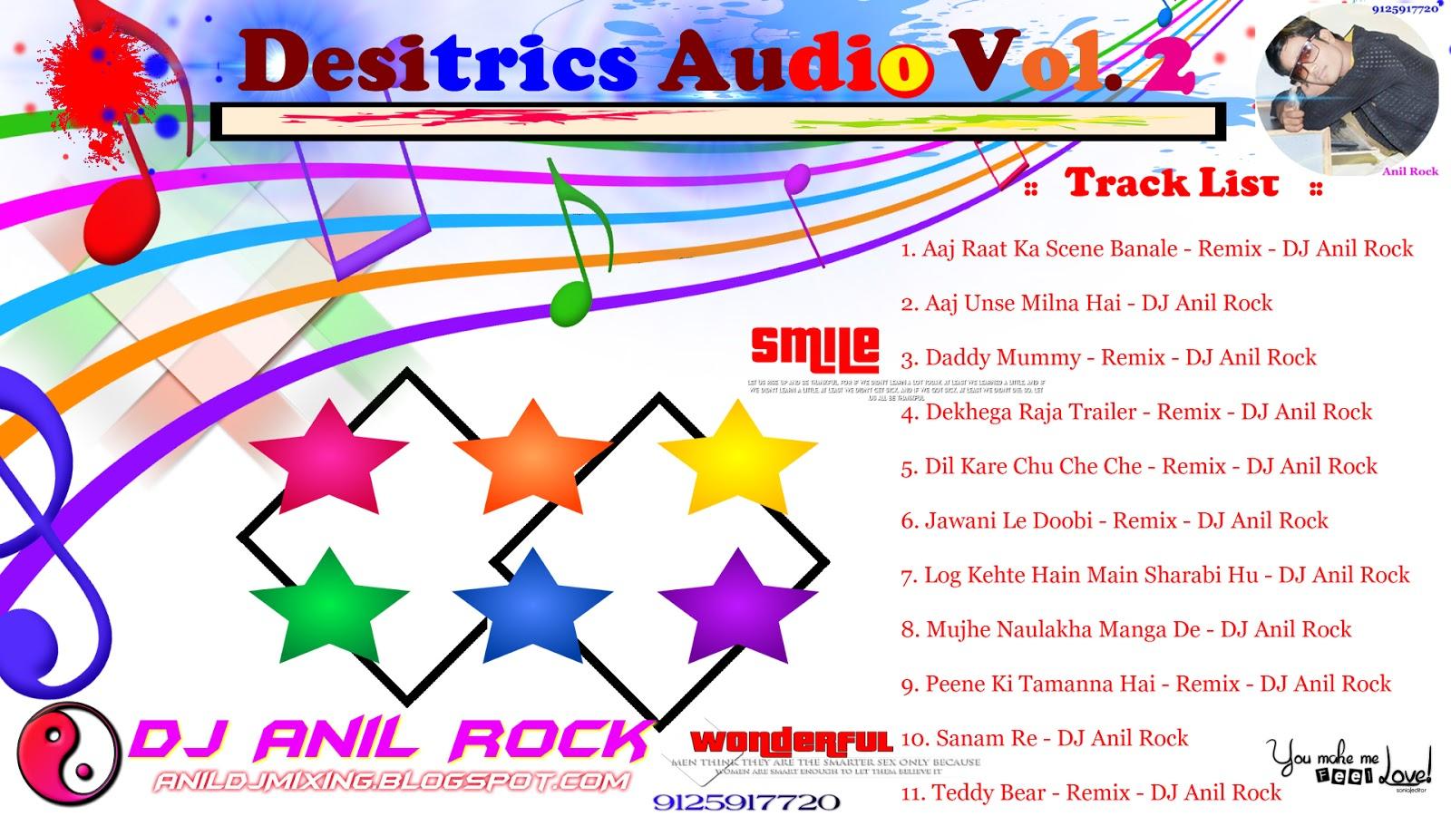 Desitrics Audio Vol 2 DJ Anil Rock ~ Dj Anil Rock -- 9125917720