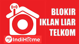 Cara Memblokir Iklan Liar Telkom Speedy IndiHome