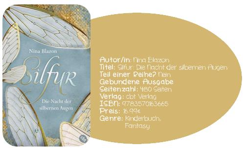 http://www.randomhouse.de/Buch/Silfur-Die-Nacht-der-silbernen-Augen/Nina-Blazon/cbt/e456097.rhd#buchInfo1