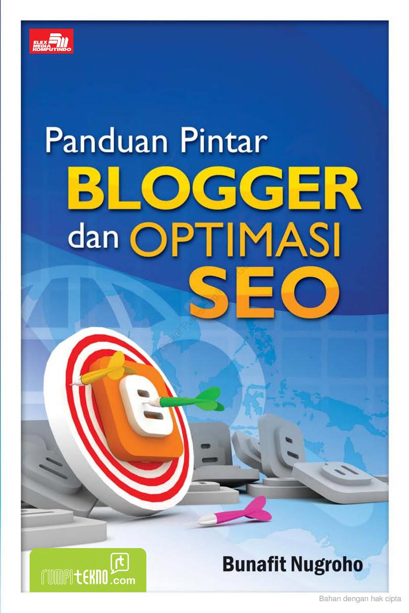 Panduan Pintar Blogger dan Optimasi SEO