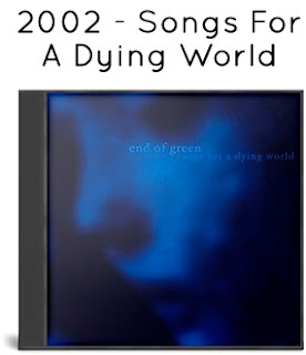 2002 - Songs For A Dying World