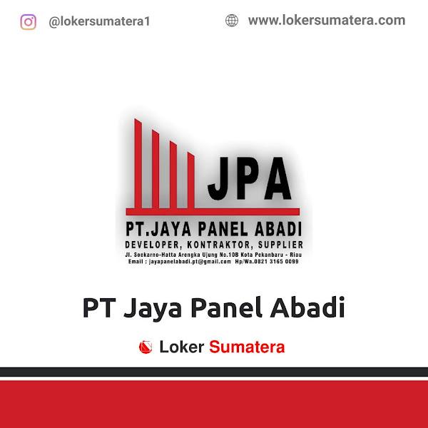 Lowongan Kerja Pekanbaru: PT Jaya Panel Abadi Juli 2020