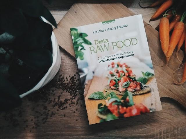 Dieta Raw Food 20 Dniowe Kompleksowe Oczyszczanie Organizmu
