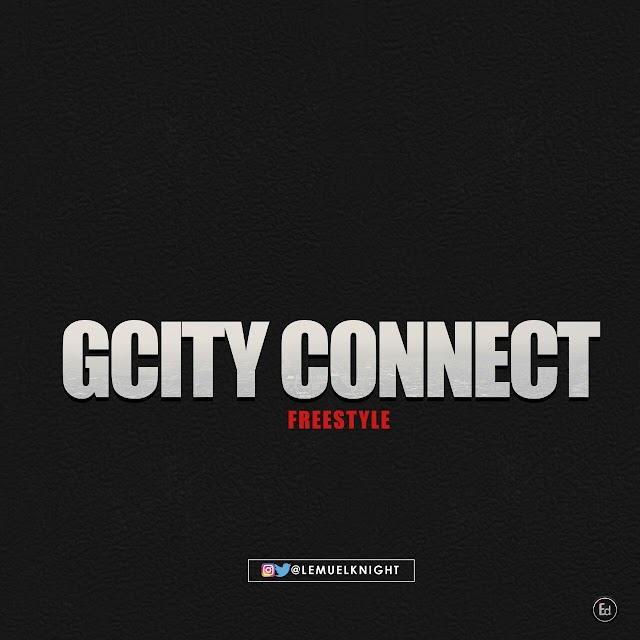 MUSIC: LEMUELKNIGHT-GCITY CONNECT