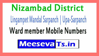Lingampet Sarpanch | Upa-Sarpanch | Ward member Mobile Numbers List Nizambad District All Mandals in Telangana State