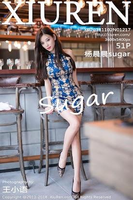 [XIUREN秀人网] 2018.11.02 No.1217 杨晨晨sugar [51+1P153M]