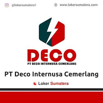 Lowongan Kerja Pekanbaru: PT Deco Internusa Cemerlang Juni 2021