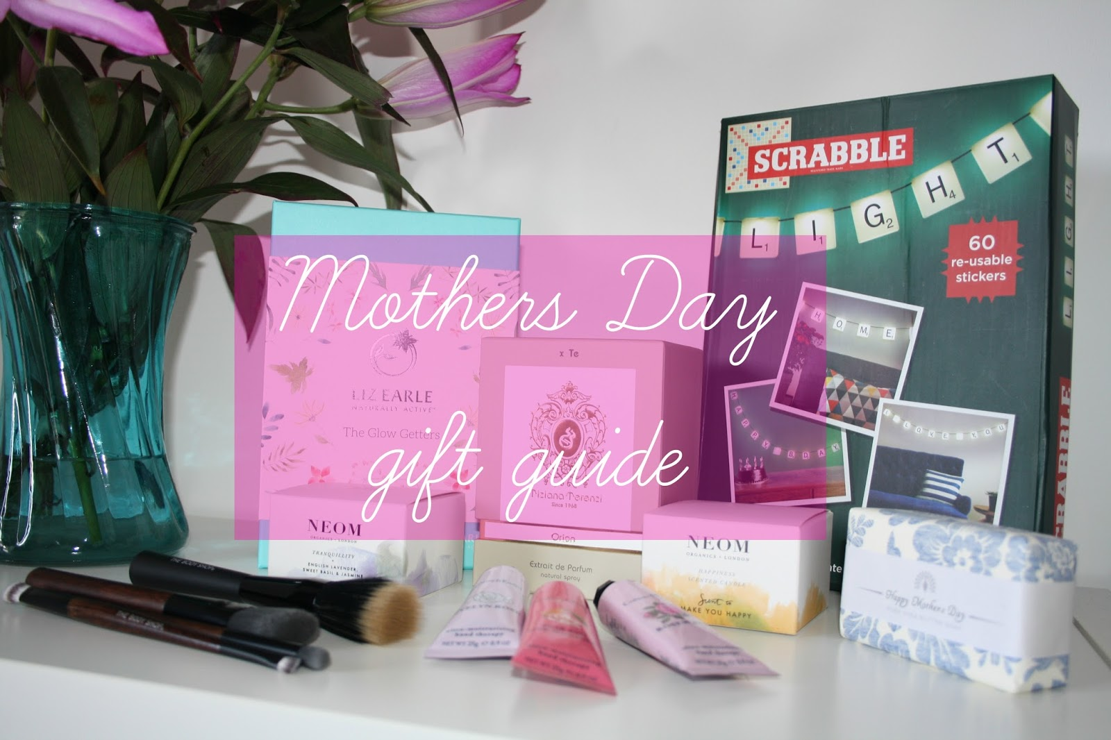 Gift Guide Mothers Day Ideas