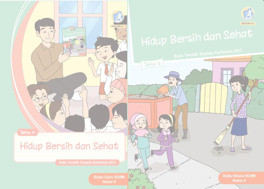 Buku Kurikulum 2013 Sd Mi Kelas 2 Tema 4 Edisi Revisi 2017 Untuk Guru Dan Siswa Dadang Jsn