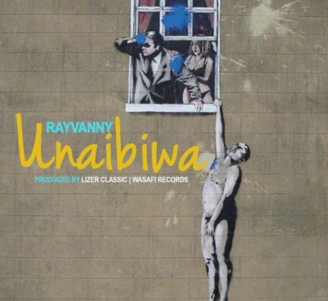 Rayvanny – Unaibiwa