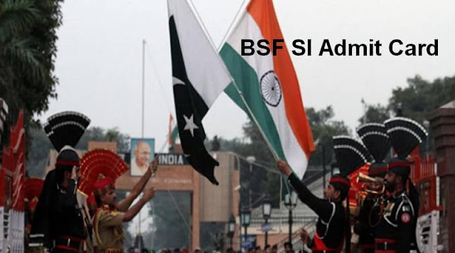 BSF SI Admit Card