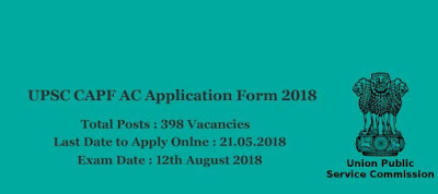 UPSC CPF AC Online Form 2018