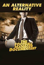 Watch An Alternative Reality: The Football Manager Documentary Online Free 2014 Putlocker