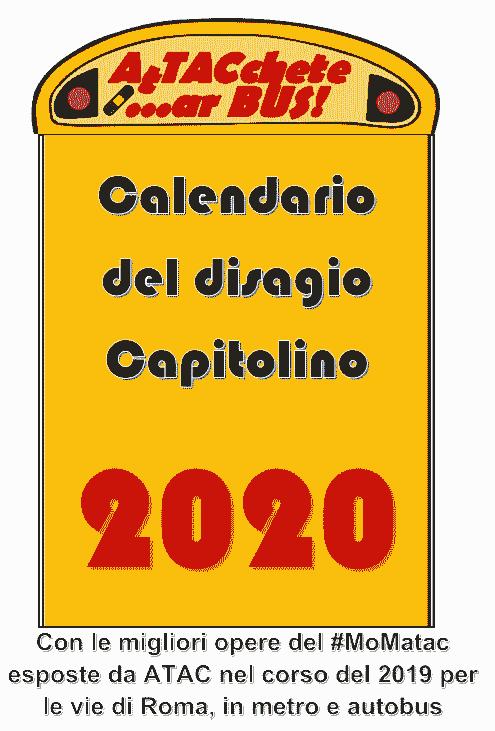Il calendario del disagio capitolino 2020