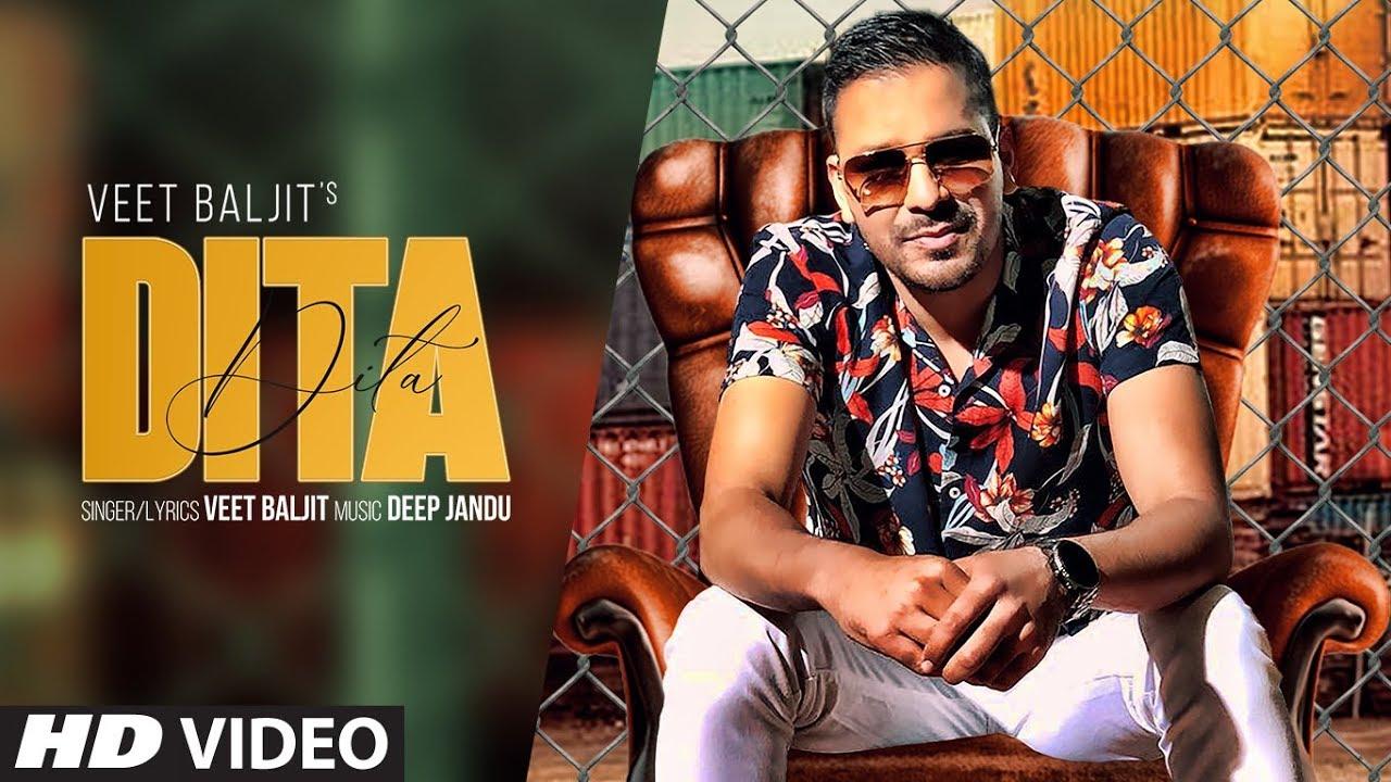 Dita Full Song Lyrics - Veet Baljit | New Punjabi Song 2019
