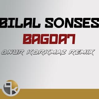 Bilal Sonses - Bağdat ( ONUR KORKMAZ REMIX ) Cover