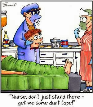 Funny Surgeon Nurse Duct Tape Cartoon - Nurse, don't just stand there - get me some duct tape!