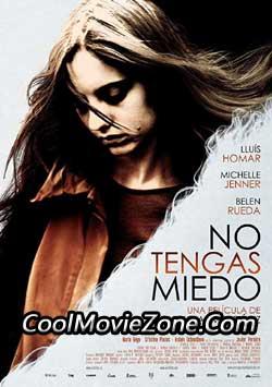Don't Be Afraid (2011)