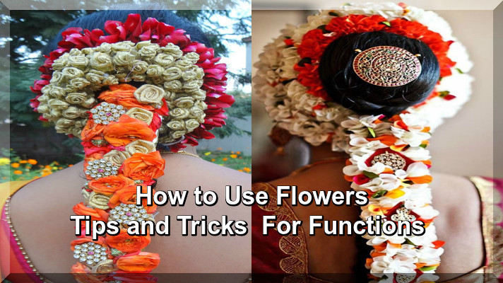 How to Use Flowers Tips and Tricks  For Functions