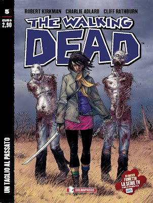 The Walking Dead - n.5 (edicola) - Un taglio al passato