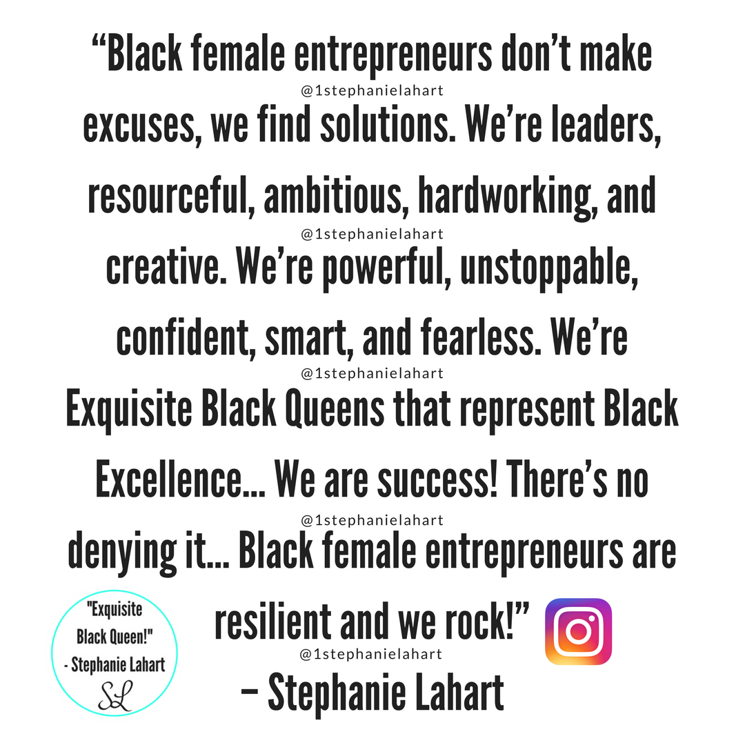 Stephanie Lahart Black Female Entrepreneurs Quotes By Stephanie Lahart