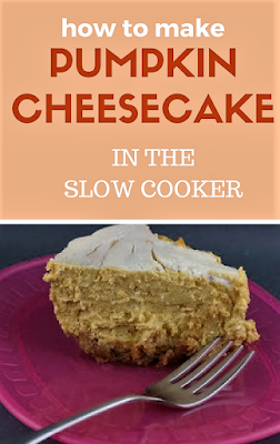 Pumpkin Cheesecake in the crockpot slow cooker! Easy and delicious and the flavor is perfect!
