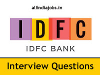 IDFC Bank Interview Questions