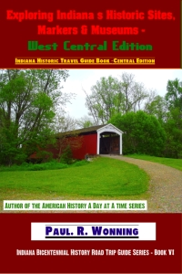Indiana Historic Travel Guide Book Series